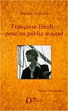 Télécharger le livre :  Françoise Hardy : pour un public majeur