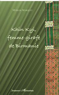 Téléchargez le livre :  Khin Kyi femme-girafe de Birmanie