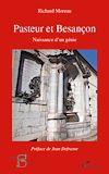 Télécharger le livre :  Pasteur et Besançon, naissance d'un génie