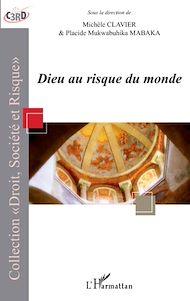 Téléchargez le livre :  Dieu au risque du monde