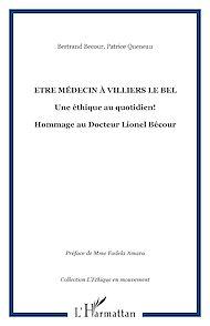 Téléchargez le livre :  Etre médecin à Villiers le Bel