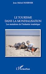 Download this eBook Le tourisme dans la mondialisation