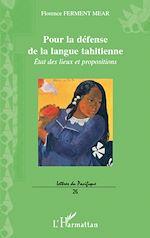 Téléchargez le livre :  Pour la défense de la langue tahitienne