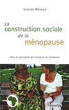 Télécharger le livre :  La construction sociale de la ménopause