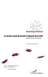 Téléchargez le livre :  Le service social du travail à l'épreuve de la GRH
