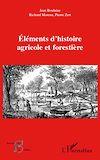 Télécharger le livre :  Eléments d'histoire agricole et forestière
