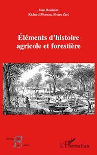 Téléchargez le livre :  Eléments d'histoire agricole et forestière