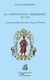 """Téléchargez le livre :  La """"constitution"""" ukrainienne de 1710"""