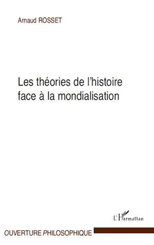Téléchargez le livre :  Les théories de l'histoire face à la mondialisation