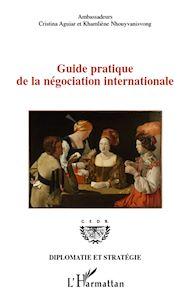 Téléchargez le livre :  Guide pratique de la négociation internationale