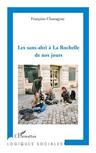 Téléchargez le livre :  Les sans-abri à La Rochelle de nos jours