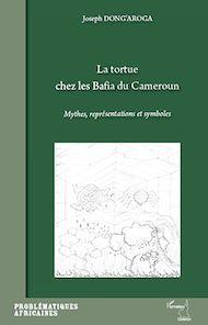 Téléchargez le livre :  La tortue chez les bafia du Cameroun