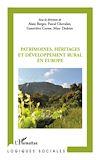 Télécharger le livre :  Patrimoines, héritages et développement rural en Europe