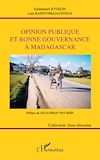 Télécharger le livre :  Opinion publique et bonne gouvernance à Madagascar