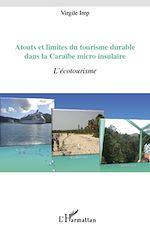 Download this eBook Atouts et limites du tourisme durable dans la Caraïbe micro-insulaire