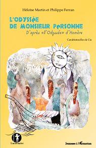 Téléchargez le livre :  L'Odyssée de Monsieur Personne