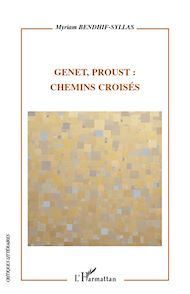 Téléchargez le livre :  Genet, Proust : chemins croisés
