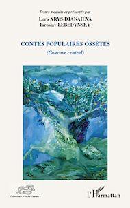 Téléchargez le livre :  Contes populaires ossètes