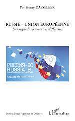 Download this eBook Russie - Union européenne : des regards sécuritaires différents