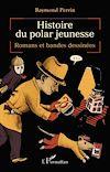 Télécharger le livre :  Histoire du polar jeunesse