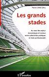 Télécharger le livre :  Les grands stades