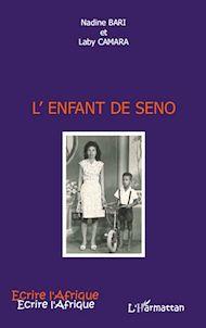 Téléchargez le livre :  L'enfant de Seno