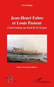 Téléchargez le livre :  Jean-Henri Fabre et Louis Pasteur