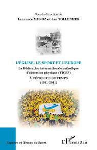 Téléchargez le livre :  L'Eglise, le sport et l'Europe