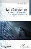 Télécharger le livre :  La dépression et son traitement : aspects méconnus