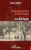 Télécharger le livre :  Introduction historique au droit en Afrique