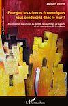 Télécharger le livre :  Pourquoi les sciences économiques nous conduisent dans le mur ?