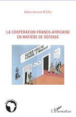 Download this eBook La coopération franco-africaine en matière de défense