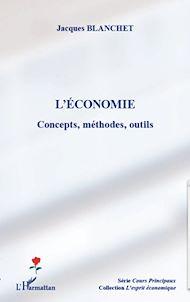Téléchargez le livre :  L'économie : concepts, méthodes, outils