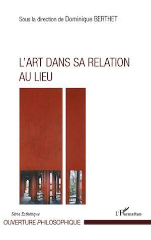 Téléchargez le livre :  L'Art dans sa relation au lieu