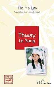 Téléchargez le livre :  Thway Le Sang