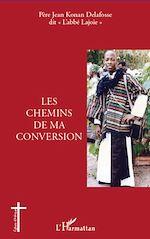 Download this eBook Les chemins de ma conversion