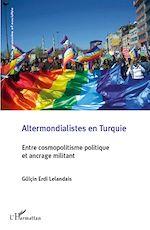 Download this eBook Altermondialistes en Turquie