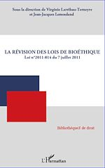 Download this eBook La révision des lois de bioéthique