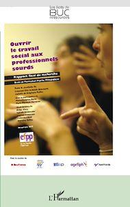Téléchargez le livre :  Ouvrir le travail social aux professionnels sourds