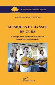 Téléchargez le livre :  Musiques et danses de Cuba