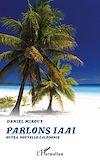 Télécharger le livre :  Parlons Iaaï