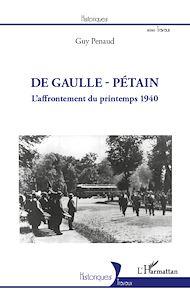 Téléchargez le livre :  De Gaulle - Pétain