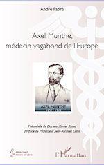 Download this eBook Axel Munthe, médecin vagabond de l'Europe