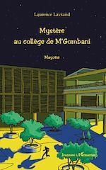 Download this eBook Mystère au collège de M'Gombani