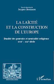 Téléchargez le livre :  La laïcité et la construction de l'Europe