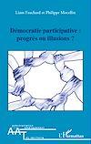 Télécharger le livre :  Démocratie participative : progrès ou illusions ?