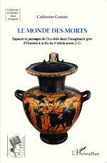 Download this eBook Le monde des morts