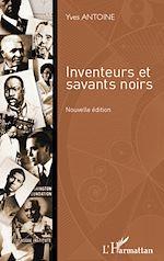 Download this eBook Inventeurs et savants noirs (nouvelle édition)