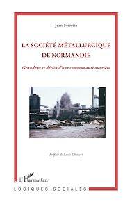 Téléchargez le livre :  Société métallurgique de Normandie