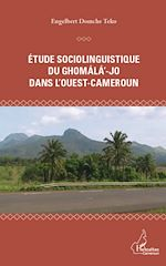 Download this eBook Etude sociolinguistique du ghomala'-jo dans l'Ouest-Cameroun